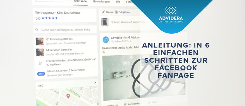 Anleitung: In 6 einfachen Schritten zur Facebook Fanpage
