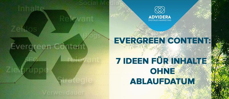 Evergreen Content für effizienteres Online Marketing.